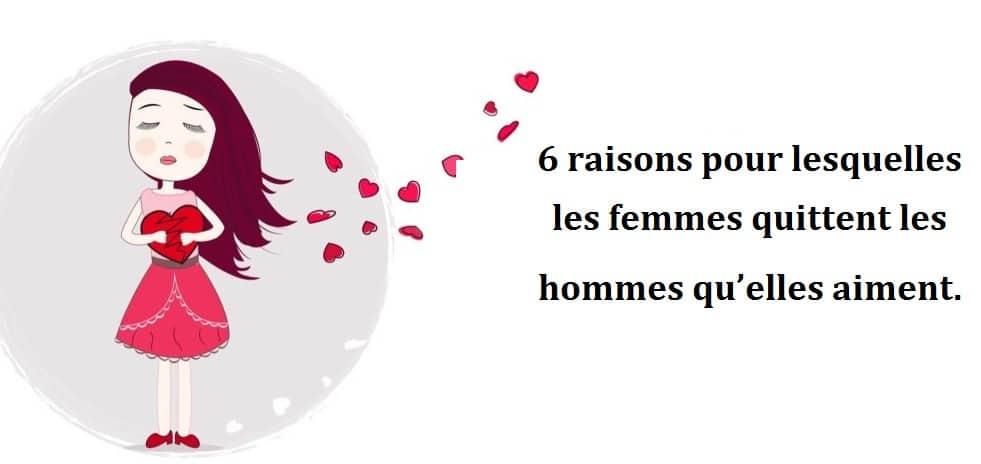 6 raisons pour lesquelles les femmes quittent les hommes qu'elles aiment
